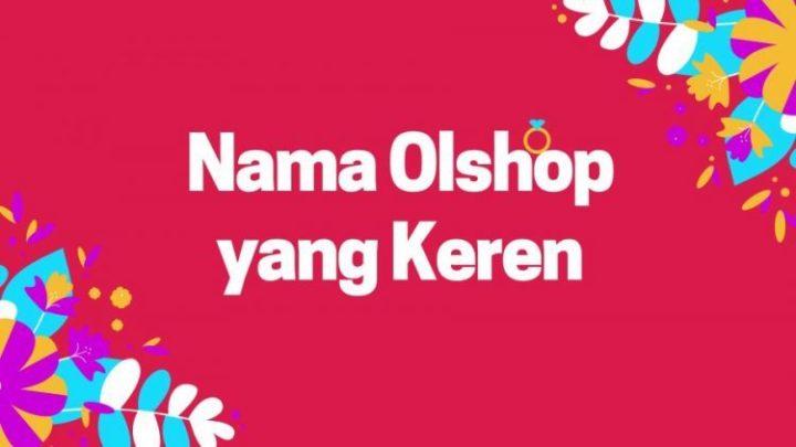Nama Olshop yang Bagus dan Keren